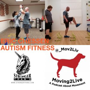 Autism Fitness Seminar With Eric >> Podcast Moving2live